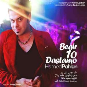 Hamed Pahlan - Begir To Dastamo