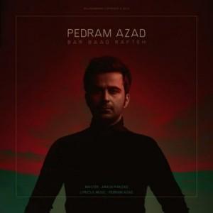 Pedram-Azad-Bar-Baad-Rafteh