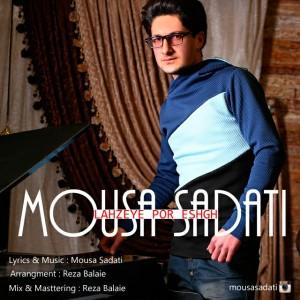 Mousa-Sadati_Lahzeye-Por-Eshgh_1427799126-83e86dafb9a3a5a731ef6f0d73b72ab2