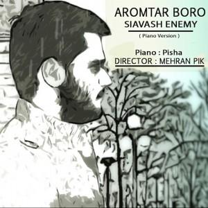 Siavash-Enemy_Aromtar-Boro-Piano-Version_1428146326-d97beece731ed10fbcf69e28f8885f09