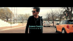 Ahmad-Saeedi-Khoobeh-OFFICIAL-VIDEO-HD_720p07-41-59-7338ce65bf72e77dea19bad40186dd9b