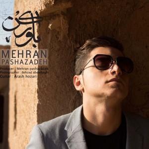 مهران پاشازاده با نام باور کن