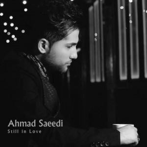احمد سعیدی به نام هنوزم عاشقم