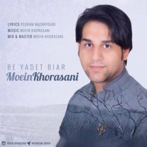 moein-khorasani-be-yadet-biar