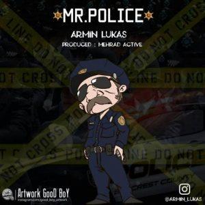 دانلود آهنگ جدید آرمین لوکاس به نام آقا پلیس
