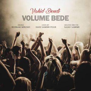 ۱۴۷۲۱۴۶۸۶۸۷۱۸۲۸۴۹۹vahid-dendi-volume-bede