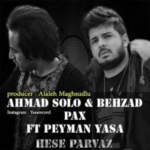 دانلود آهنگ جدید پیمان یاسا، احمد سلو و بهزاد پکس به نام حس پرواز