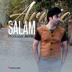 دانلود آهنگ جدید آرمیک بنام سلام