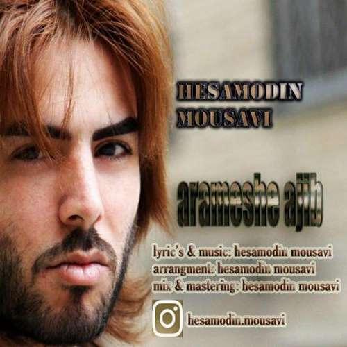 دانلود آهنگ جدید حسام الدین موسوی به نام آرامش عجیب