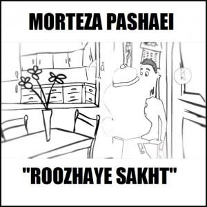 Morteza Pashaie - Roozhaye Sakht