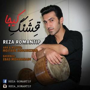 Reza-Romantip-Gheshange-Kija
