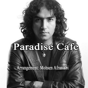 Reza-Yazdani-Paradise-Cafe-Remix-2dc74a6c9c0353c6f7356877fa13c9cc