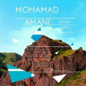دانلود آهنگ جدید محمد امانی به نام روزای خوب